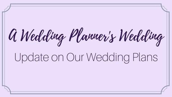 Update on Wedding Plans
