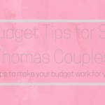 St Thomas Budget Bride-Tips for Brides on a Budget